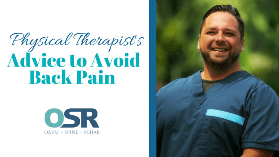 Physical Therapist's Advice to Avoid Back Pain